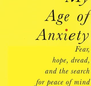 My Age of Anxiety by Scott Stossel book cover